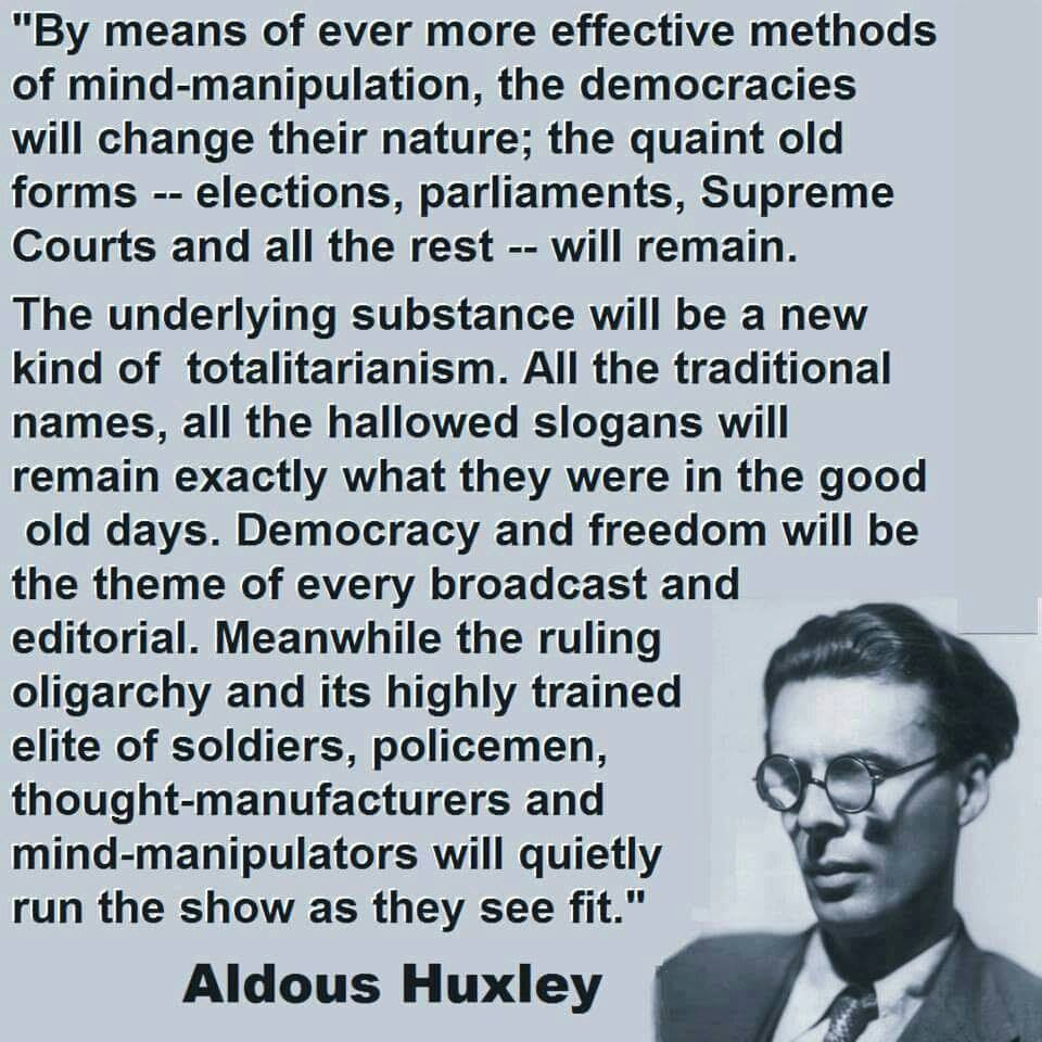 Huxley quote. click to enlarge