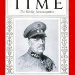 "Chancellor for two mos. in 1932-1933, Von Schleicher was Time's ""Man of the Year"" in 1932"