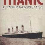 Was Titanic Sinking an Insurance Scam?