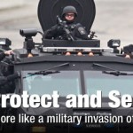 Militarized police gone wild across America; terrorizing citizens, shooting pet dogs, behaving like occupying military force
