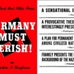 "In this nauseating little book, Kaufman suggested that every German male be castrated. Time Magazine's response? — ""A sensational idea!"""