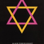 Alain Finkielkraut, Jews, and Immigration