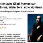 Interview: Atzmon on Dieudonné, Alain Sorel and Zionism