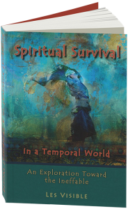 Visible's Spiritual Survival in a Temporal World. Click to enlarge