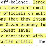Wikileaks confirms that Israel maintains Gaza's 1.8 million inhabitants as in a prison camp. Click to enlarge