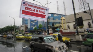 Professionally made 'Ebola is Real' banners have been raised all over Liberia. If the epidemic is so widespread, would it really be necessary to convince people that 'Ebola is Real'?