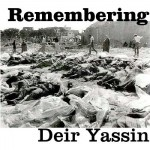 Hot Off The Press-Har Nof Jerusalem Is Deir Yassin and it is Remembered