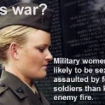 Is Rape a Reaction to Women in Military?