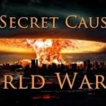 The Secret Cause of World War 3