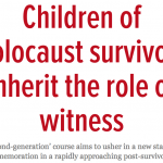 "Children of ""Holocaust survivors"" being groomed to perpetuate weaponized historical narrative"