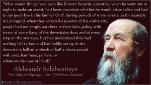 Another Solzhenitsyn quote. Click to enlarge