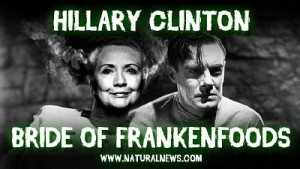 Bride of Frankenfoods: Hilary Clinton. Click to enlarge