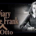 The Diary of Anne and Otto Frank