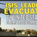 Iraqi Commander Claims That US Secretly Evacuated ISIS Leaders To Safety