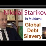 Nikolai Starikov on global debt slavery (part 1 of 2 in Moldova)