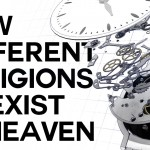 How Different Religions Coexist in Heaven - Swedenborg and Life