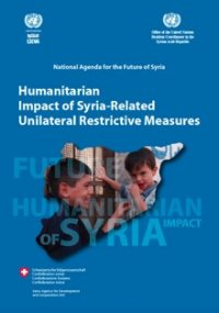 Humanitarian Impact of Syria-Related Unilateral Restrictive Measures, United Nations (UN) Economic & Social Commission for Western Asia (ESCWA). (PDF - 596 kb)