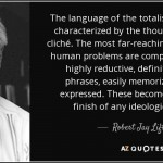 "Psychiatrist Robert Lifton on words like ""bigot,"" ""homophobic"" and ""hater"" which Communists wield like whips. They are the real haters. Click to enlarge"