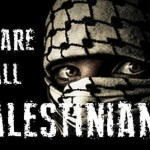 We are all Palestinians