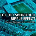 """The Hillsborough Ripple Effect"" Sheds New Light On The Tragedy"