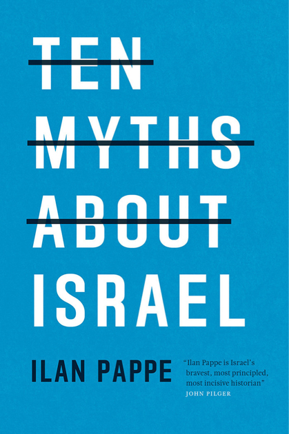 ten-myths-about-israel-front-1050-4291b6cb6ffce6ad331ead71c969ece0