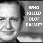 "The Olaf Palme ""Murder"" - Cover for Elite Depravity?"
