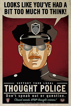 Thought Police by libertymaniacs. Click to enlarge