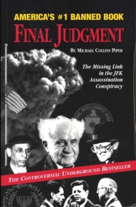 The three people most responsible for the assassination are on the cover: mob boss Meyer Lansky, Israeli PM David Ben Gurion and James Angleton of the CIA