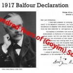 The Balfour Declaration - One Hundred Years of (Goyim) Solitude