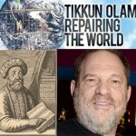 Harvey Weinstein, Sabbatai Zevi and Tikun Olam