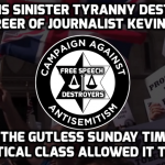 Acclaimed journalist Kevin Myers on how ultra-Zionist hate groups destroyed his career
