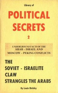 political secrets Bielsky_Louis_The_soviet-israelite_claw_strangles_the_arabs