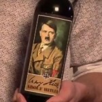 Hitler wine. Click to enlarge
