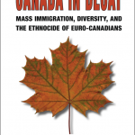 "Ricardo Duchesne Resists ""Ethnocide of Euro Canadians"""