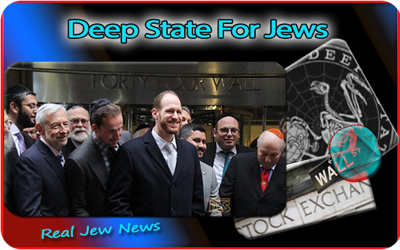 Deep State for Jews