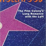 Ron Radosh & Hollywood's Communist Pedigree
