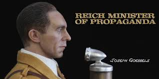 """Joseph Goebbels, Nazi Germany's Minister of Propaganda. He said: """"Propaganda works best when those who are being manipulated are confident that they are acting on their own free will""""."""