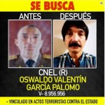 Wanted notice for Colonel Oswaldo Valentín García Palomo of the Venezuelan National Guard, after he had commanded an attempted assassination of the President of the Bolivarian Republic.