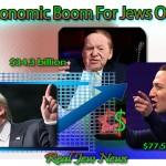 Economic Boom For Jews Only