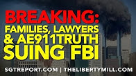 Families, Lawyers & AE911Truth ARE SUING THE FBI