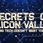 The Secrets of Silicon Valley: What Big Tech Doesn't Want You to Know