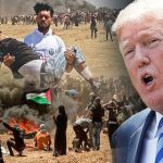 Zionist Puppet Trump Gives Israel a Free Hand in Genocide of Palestinian People