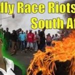 Deadly Xenophobic Race Riots in South Africa