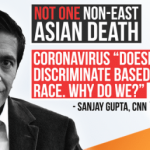 STILL No Non-East Asian Deaths from Corona—But CNN's Sanjay Gupta Won't Admit It