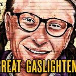 The Great Gaslightenment... Leading Soon to Straight Up Gassing Of The People
