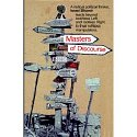 Masters of Discourse by Israel Shamir: A most impressive book on the world as it is today, from Cuba to Malaysia, and about the Masters, the open conspiracy of media owners who dictate our agenda. Includes some of Shamirs most controversial essays