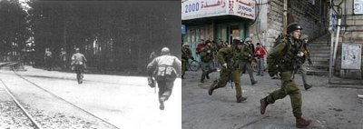 Nazi troops in Poland in WWII and Israelis today
