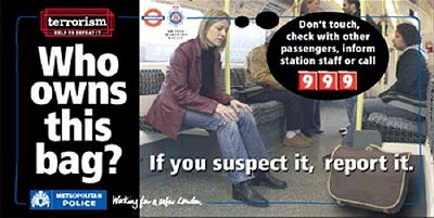 Above: poster from a campaign to increase public awareness to the potential terror threat