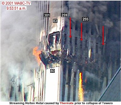 Streaming Molten Metal caused by Thermate prior to collapse of the Towers.