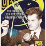 The Occultist Who Pioneered Rocket Science